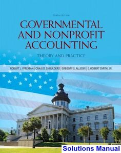 Solution manual for financial reporting and analysis using governmental and nonprofit accounting 10th edition smith solutions manual test bank solutions manual fandeluxe Images