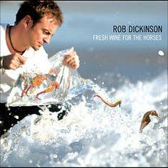 Fresh Wine For The Horses by Rob Dickinson album cover youtubemusicsucks.com #robdickinson #freshwineforthehorses #catherinewheel #soloalbum #albumcover #englishband #acoustic
