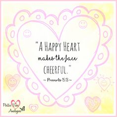 """A happy heart makes the face cheerful.""  Proverbs 15:13  #PositiveVibes #Positivity #Happiness #Love #Joy #Wellness #WUVIP"
