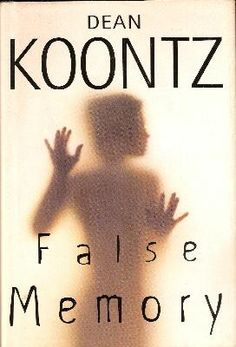 False Memory by Dean Koontz. Couldn't seem to put this one down....