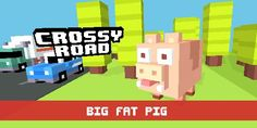 Crossy Roads Big Fat Pig