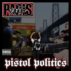 Paris - Pistol Politics