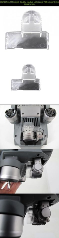 Protecting PTZ Holder Camera  Gimbal Lock Clamp for DJI Mavic Pro Drone # BUS #racing #gimbal #lock #drone #shopping #parts #plans #fpv #pro #tech #mavic #camera #technology #products #gadgets #kit