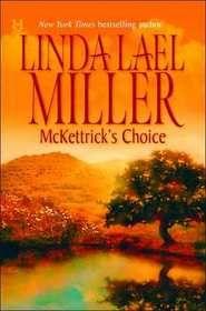 "linda leal miller books | ... McKettrick's Choice (McKettrick Cowboys, Bk 4)"" by Linda Lael Miller"