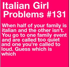 Haha! We were wild hellions in one house and sweet little pasta fazool's in another ;)