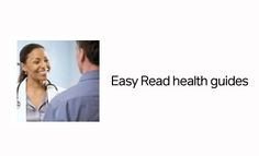 Learn about common health concerns in Easy to Read language with these guides!
