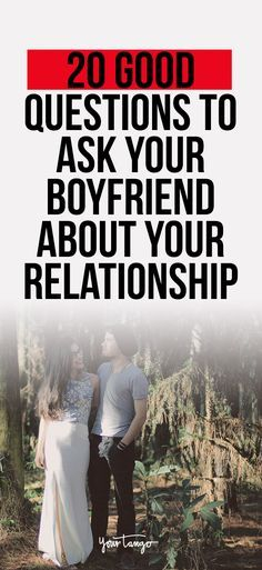 In a long-term relationship, it's easy to get into a routine and forget what made you fall in love in the first place. Get back to the way you first felt with these 20 good questions to ask your boyfriend. #relationship #relationship-questions