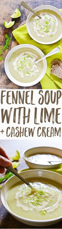 A divine, zesty fennel soup with lime, made creamy from DIY cashew cream. Vegan and gluten-free, the perfect starter during fennel season!