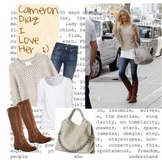 boots and jeans, i not a cameron diaz fun, just love the sweater with the jeans and boots