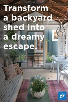 Ideas to convert your shed into a cozy sanctuary.