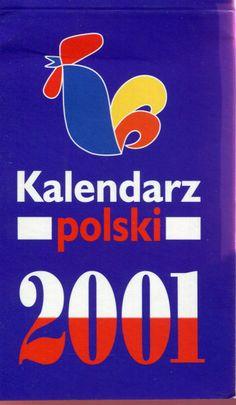 """""""Kalendarz polski 2001"""" Published by Wydawnictwo Iskry 2000"""