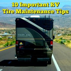 10 Important RV Tire Maintenance Tips
