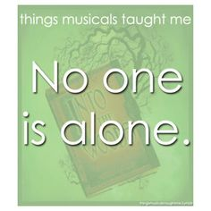 """No one is alone."" Love this song from into the woods"