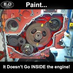Engineereddiesel meme Paint inside engine. #engineereddiesel #meme #memes #engine #paint