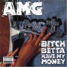 AMG – Bitch Betta Have My Money Lyrics | Genius