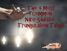 narc-sadistic-triangulation-tactics/