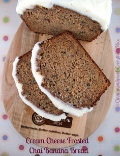Chai Banana Bread w/ Cream Cheese Frosting