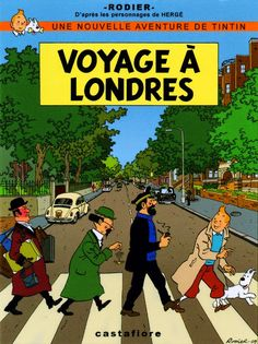 Tintin, Paul, John, et les autres. Superb cover signed Yves Rodier, recalling the cover of the Beatles Abbey Road Abbey Road, Comic Book Covers, Comic Books, Album Tintin, Captain Haddock, Herge Tintin, 3d Foto, Pop Rock, The Beatles