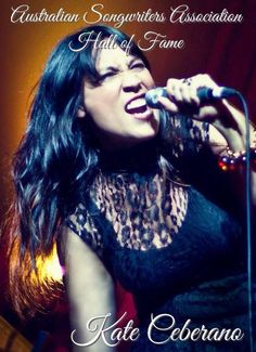 Musical Goddess Kate Ceberano the first ever female inductee into the Australian Songwriters Association Hall of Fame, 2014. About time, I say!!