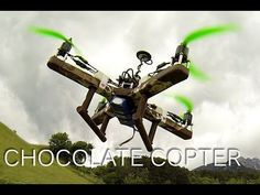 You Won't Mind This Chocolate Quadcopter Flying Towards Your Face.   About 1,100 grams of chocolate went into its creation, using a simple foam mold to shape the four arms to which motors, rotors, wiring, and other electronic controls were strapped.