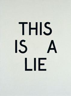 neuewave:    Tauba Auerbach  This is a Lie Gouache on paper on panel 30 x 22 inches76.2 x 55.9cm 2007