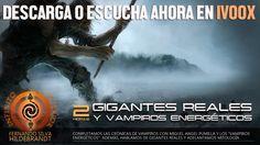 ESCUCHA: Infinito Interior T2   44   Gigantes Reales   El Golem de Once   Vampirismo Energético 30/04/2017