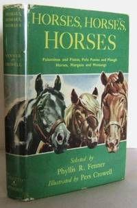 Horses, Horses, Horses by Phyllis Fenner (1949)