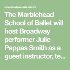 The Marblehead School of Ballet will host Broadway performer Julie Pappas Smith as a guest instructor, teaching live online floor-barre and tap classes 4-5 p.m. Thursdays during the summer. For several years, Pappas Smith taught master classes in floor-barre and musical theatre jazz in the school's acclaimed summer intensive program. The floor-barre class, suitable for ages 10 and older and open to all levels, may be beneficial to people experiencing alignment problems or injuries. Floor- Floor Barre, Stress On The Body, A Chorus Line, Tony Award Winners, Dance Technique, Ballet Class, School S, Musical Theatre, Master Class