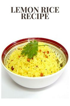 Lemon Rice Recipe  https://womencommunityonline.com/2018/02/lemon-rice-recipe-lemon-flavoured-rice.html
