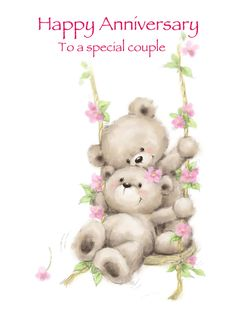 Cute bear couple on swing with flowers around, Happy Anniversary card. Cards are shipped the Next Business Day. Birthday Wishes Flowers, Birthday Wishes Messages, Happy Birthday Greetings, Birthday Cards, Happy Anniversary Clip Art, Happy Wedding Anniversary Wishes, Happy Wishes, Tatty Teddy, Cute Bears