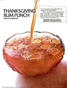 Thanksgiving Rum Punch- maybe for Magfest? Thanksgiving Punch, Holiday Punch, Thanksgiving Cocktails, Vintage Thanksgiving, Thanksgiving Recipes, Fall Recipes, Holiday Recipes, Holiday Drinks, Retro Recipes