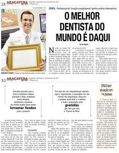 O melhor dentista do mundo é daqui. Fonte: Folha da Região