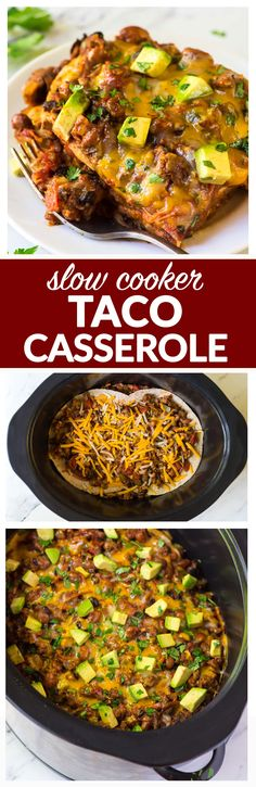 Easy Slow Cooker Taco Casserole – Layers of tortillas, cheese, beans, ground turkey or chicken, and tomatoes, cooked until hot, bubbly, and delicious! The crockpot does the work to make this cheesy Mexican lasagna. Healthy recipe that can be done with flour tortillas or corn tortillas to make gluten free. | wellplated.com