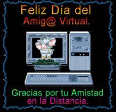 SUEÑOS DE AMOR Y MAGIA: Feliz día del Amigo virtual