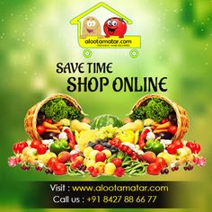 Save your valuable time while ‪#‎shopping_online‬ ‪#‎vegetables‬ & ‪#‎fruits‬ in ‪#‎Chandigarh‬. Place an order now: www.alootamatar.com