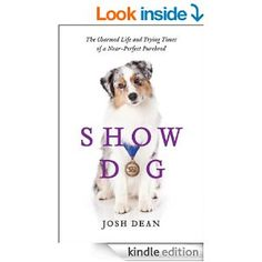 Fantastic book about the show dog world and why it is so easy to get sucked in.