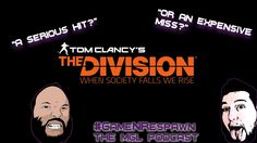 Our boys are back for another Game N Respawn Podcast and this week they talk about The Division's Potential and whether the game will hit or miss.