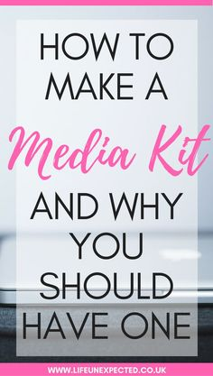 How to make a media kit and why you should have one