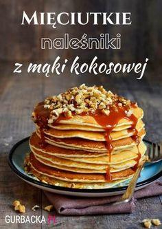 naleśniki z mąki kokosowej Sweet Recipes, Cake Recipes, Yummy Pancake Recipe, Good Food, Yummy Food, Sugar Free Desserts, Foods With Gluten, Food Inspiration, Healthy Snacks