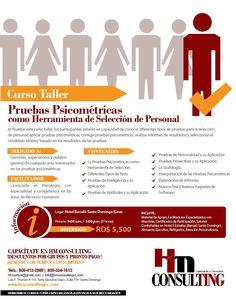 No te pierdas el Taller: PRUEBAS PSICOMÉTRICAS COMO HERRAMIENTAS DE SELECCIÓN DE PERSONAL. Llámanos para registrarte 809-412-2989