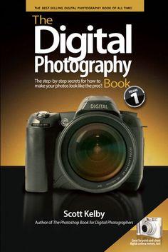 The Digital Photography Book / Volumen 1