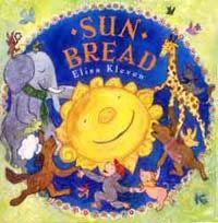 sunbread by elisa kleven cover - bread recipe