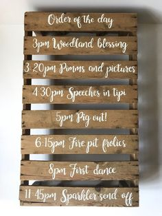 Order of the day wedding pallet - Wedding Ideas - Card Box Wedding, Wedding Signs, Diy Wedding, Wedding Day, Wedding Stuff, October Wedding, Wedding Reception, Dream Wedding, Seating Plan Wedding