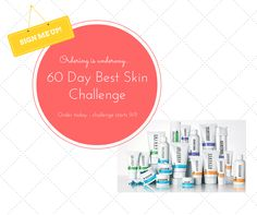 Ordering for the 60 Day Best Skin of Your Life Challenge is about the end! I want to be sure you receive your regimen in time to start on 9/1, so get with me before this Thursday (20th)! So far 10 of us are going taking the challenge and we have room for only another 10! Come on! What are you waiting for? With a 60 day empty bottle money back guarantee you have nothing to lose. Here's a link to the event: https://www.facebook.com/events/390972894432922/ for more info.