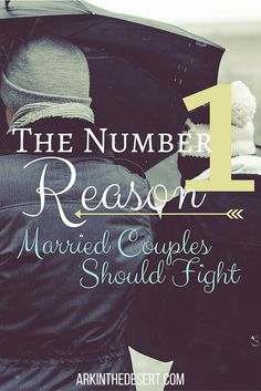 The number ONE reason married couples should fight. Bet you won't guess it...