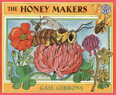 By Gail Gibbons How sweet it is. Thousands of bees visited more than one million flowers to gather the nectar that went into that one-pound jar of honey. Here's the buzz on how these remarkable insects work together to create this amazing food. Bees For Kids, Bee Crafts For Kids, Gail Gibbons, Million Flowers, Bee Book, Thing 1, Animal Habitats, Bee Art, Author Studies