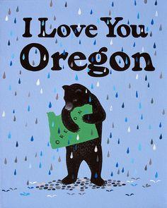 """I Love You Oregon"" Print"