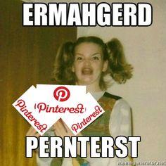 ERMAHGERD! PERNTERST!!!!!!!!!!!!