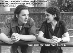 """Five bucks.."" ~ Reality Bites (1994) ~ Movie Qutoes ~ #90smovies #comedies #moviequotes"
