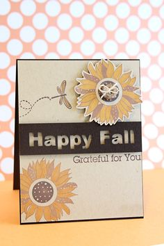 Becky Oehlers is bringing in the Fall with this Grateful card design that sports the new Sunflower image from next month's set.